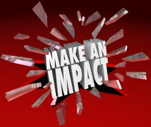 The words Make an Impact breaking through 3D red glass to illustrate making a difference, taking action to hammer home an important point